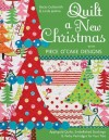 Quilt a New Christmas with Piece O'Cake Designs: Appliqued Quilts, Embellished Stockings & Perky Partridges for Your Tree - Piece O' Cake, Becky Goldsmith, Linda Jenkins