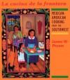 La Cocina de la Frontera: Mexican-American Cooking from the Southwest (Red Crane Cookbook Series) - James W. Peyton, Andrea Peyton, Michael O'Shaughnessy