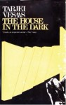 The House in the Dark - Tarjei Vesaas