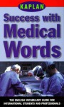 Success With Medical Words - Lin Lougheed