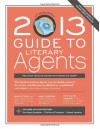 2013 Guide to Literary Agents - Chuck Sambuchino