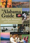 The Alabama Guide: Our People, Resources, and Government 2009 - Alabama Department of Archives and History, Randall Williams, Bob Riley