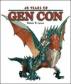 40 Years of Gen Con - Robin D. Laws