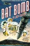 Bat Bomb - Jack Couffer