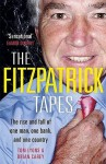 The Fitzpatrick Tapes: The Rise and Fall of One Man, One Bank, and One Country. by Tom Lyons, Brian Carey - Tom Lyons