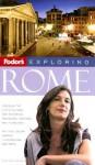 Fodor's Exploring Rome, 7th Edition - Fodor's Travel Publications Inc.