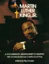 Martin Luther King, Jr.: A Documentary...Montgomery to Memphis - Flip Schulke, Coretta Scott King