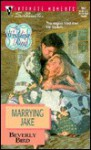 Marrying Jake (The Wedding Ring, #2) - Beverly Bird