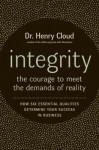 Integrity LP: The Courage to Face the Demands of Reality - Henry Cloud