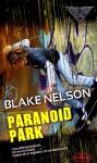 Paranoid Park - Blake Nelson, Paola Bertante
