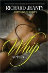 Meeting Ms. Right's: Whip Appeal - Richard Jeanty