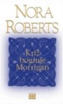 Križ boginje Morrigan - Nora Roberts