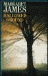 Hallowed Ground - Margaret James