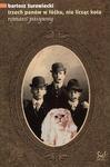 Trzech panów w łóżku, nie licząc kota. Romans pasywny - Bartosz Żurawiecki, Bartosz Żurawiecki