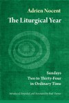 The Liturgical Year: Sundays Two to Thirty-Four in Ordinary Time (vol. 3) - Adrien Nocent Osb, Paul Turner