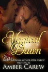 Magical Dawn - Amber Carew, Opal Carew