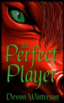 The Perfect Player (The Caendorian World) - Devon Winterson