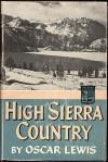 High Sierra Country - Oscar Lewis