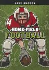 Home-Field Football (Jake Maddox) - Jake Maddox, Sean Tiffany