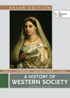 A History of Western Society, Value Edition, Combined - John P. McKay, Bennett D. Hill, John Buckler, Clare Haru Crowston, Merry E. Wiesner-Hanks, Joseph Perry