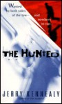The Hunted - Jerry Kennealy