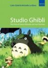 Studio Ghibli - Colin Odell, Michelle LeBlanc