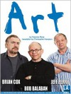 Art - Yasmina Reza, Bob Balaban, Jeff Perry, Brian Cox