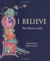 I Believe: The Nicene Creed - Pauline Baynes