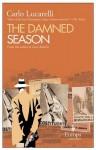 The Damned Season - Carlo Lucarelli, Michael Reynolds
