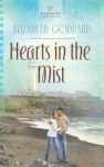 Hearts in the Mist - Elizabeth Goddard