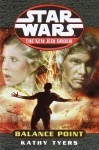 Balance Point (Star Wars: The New Jedi Order, Book 6) - Kathy Tyers