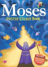 Moses Poster Sticker Book - Juliet David, Jo Parry