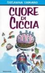 Cuore di ciccia - Susanna Tamaro, Tony Ross