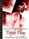 Triple Play [Divine Intervention # 3] - Jennifer Leeland