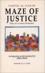 Maze of Justice: Diary of a Country Prosecutor: An Egyptian Novel - توفيق الحكيم, Tawfik Al-Hakim