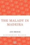 The Malady in Madeira - Ann Bridge