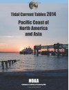 Tidal Current Tables 2014: Pacific Coast of North America and Asia - NOAA