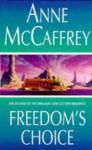 Freedoms Choice - Anne McCaffrey