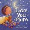 Love You More - Beth Goobie, Susan Musgrave, Esperanca Melo