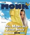 Mr. Monk in Outer Space (Mr Monk, #5) - Lee Goldberg, Angela Brazil