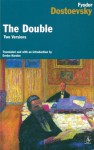 The Double: Two Versions - Fyodor Dostoyevsky, Evelyn Harden