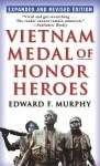 Vietnam Medal of Honor Heroes - Edward F. Murphy