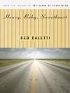 Honey Baby Sweetheart - Deb Caletti