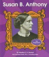 Susan B Anthony (First Biographies (Capstone Paperback)) - Martha E.H. Rustad