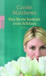 Das Beste Kommt Zum Schluss - Carole Matthews, Birgit Schmitz