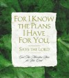 For I Know the Plans I Have for You, Says the Lord - Ellyn Sanna
