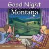 Good Night Montana - Adam Gamble
