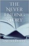 The Never Ending Story - Sarah Burns