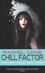 Chill Factor (Weather Warden #3) - Rachel Caine