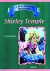 Shirley Temple (Blue Banner Biographies) - John Bankston